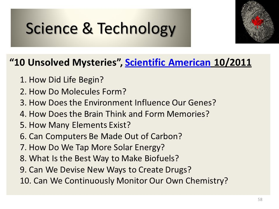 Science & Technology 10 Unsolved Mysteries, Scientific American 10/2011Scientific American 1.