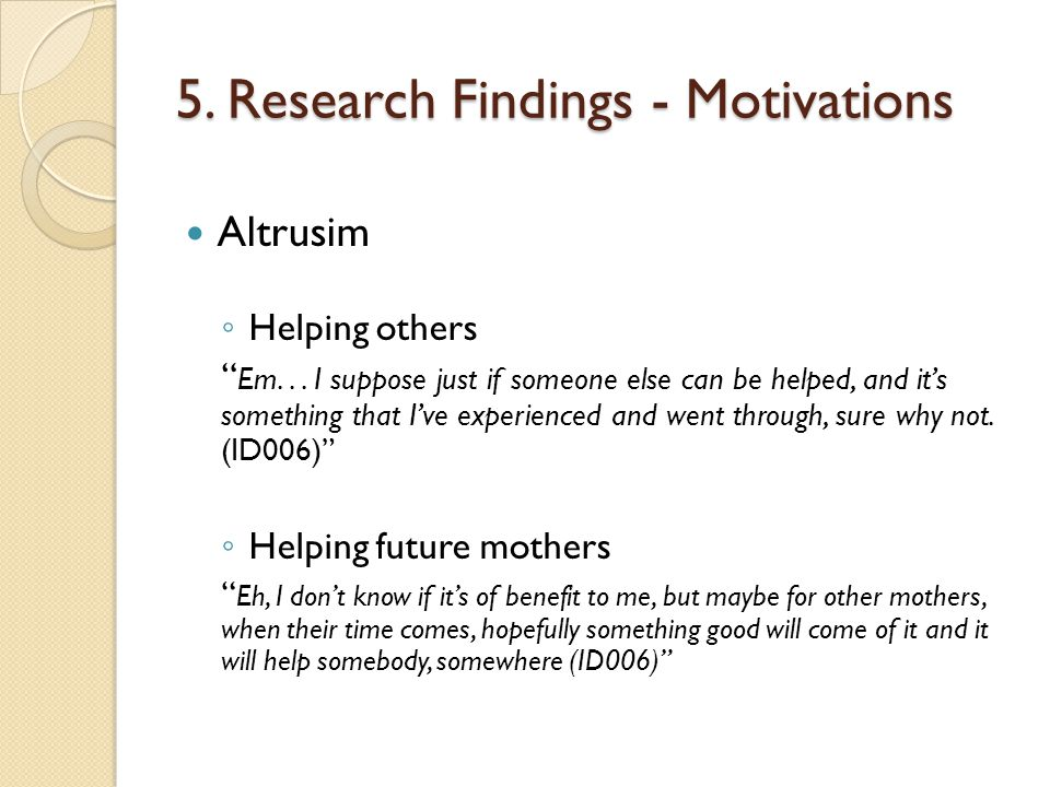 5. Research Findings - Motivations Altrusim Helping others Em...
