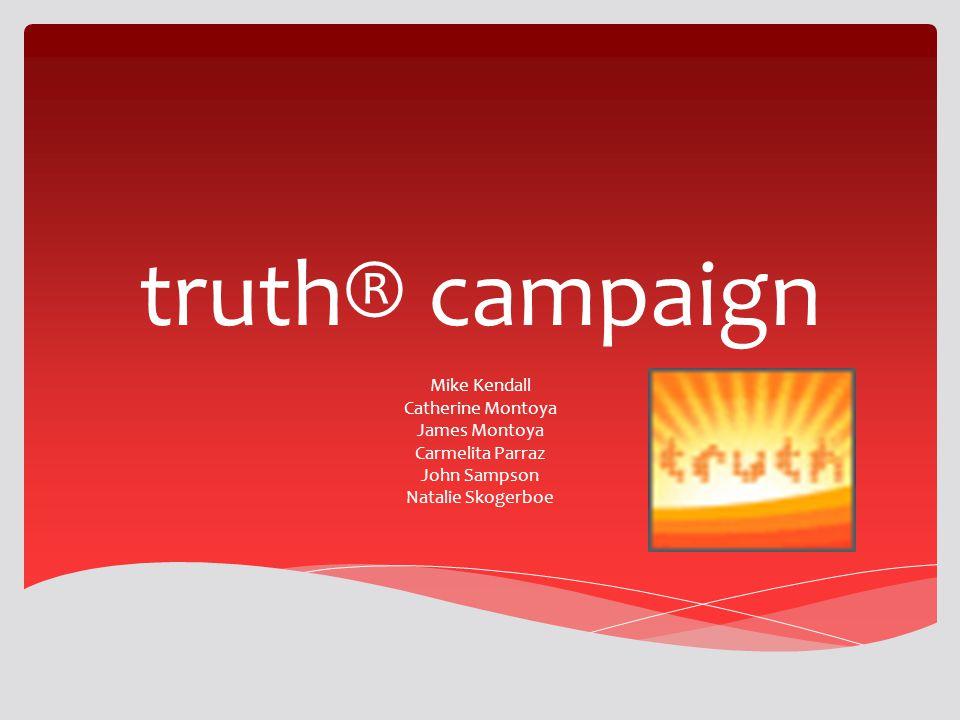 truth® campaign Mike Kendall Catherine Montoya James Montoya Carmelita Parraz John Sampson Natalie Skogerboe