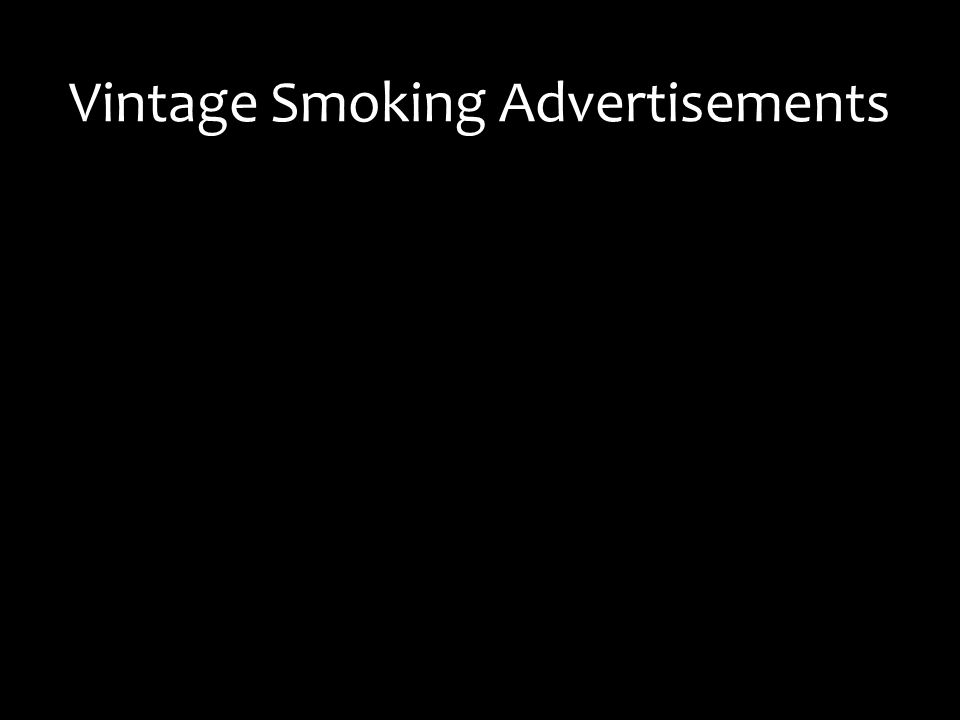 Vintage Smoking Advertisements