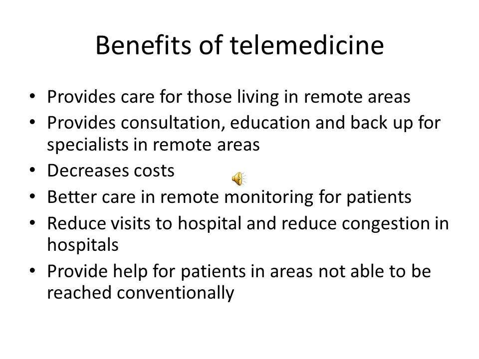 Connections Patient Peer support networks Consumer health resources Tel Home Care Tele presences, remote surgery Video conferencing- telephone- messag