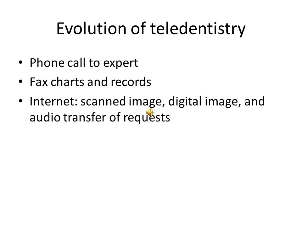 Teledentistry using the Internet to consult with an expert. This consultation could be: – direct (between the patient and the expert) – indirect (betw