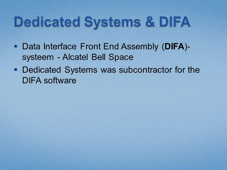Data Interface Front End Assembly (DIFA)- systeem - Alcatel Bell Space Dedicated Systems was subcontractor for the DIFA software