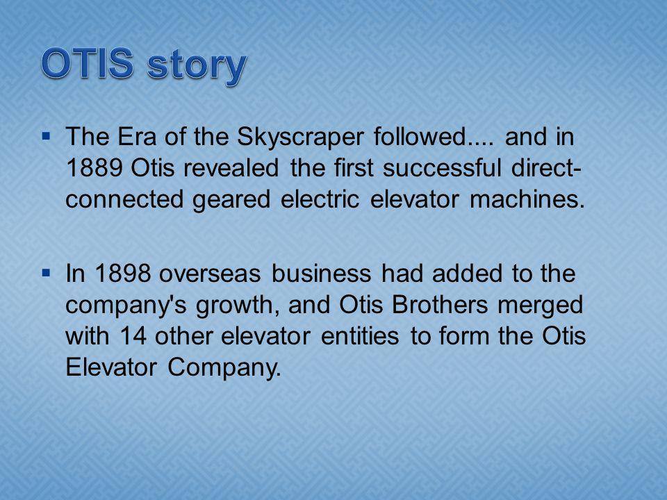 The Era of the Skyscraper followed....