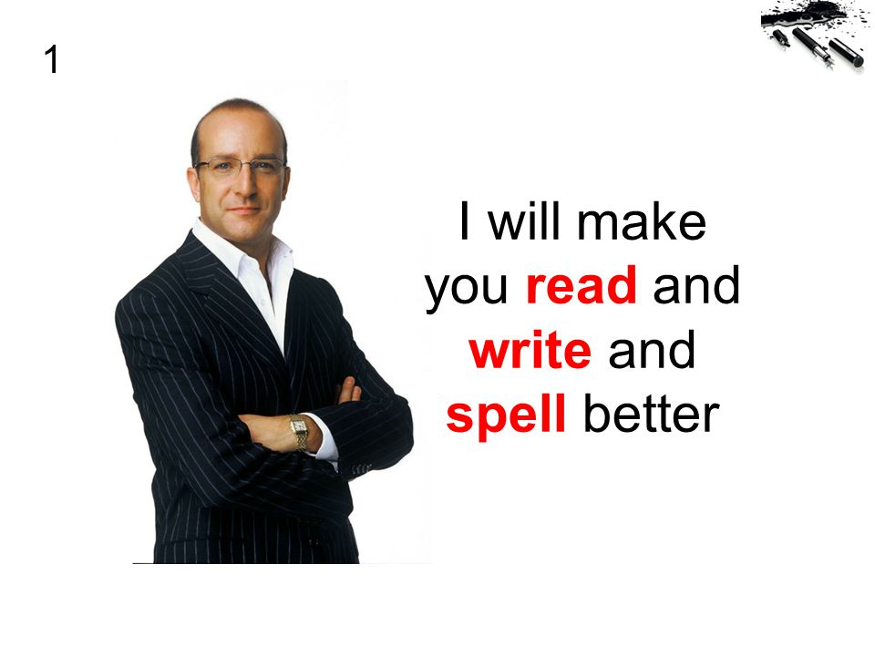 I will make you read and write and spell better 1