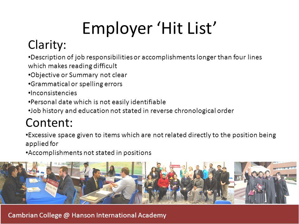 Cambrian College @ Hanson International Academy Employer Hit List Clarity: Description of job responsibilities or accomplishments longer than four lin