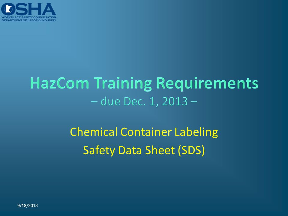 Chemical Container Labeling Safety Data Sheet (SDS) 9/18/2013