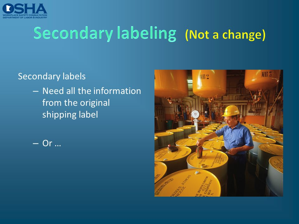 Secondary labels – Need all the information from the original shipping label – Or …