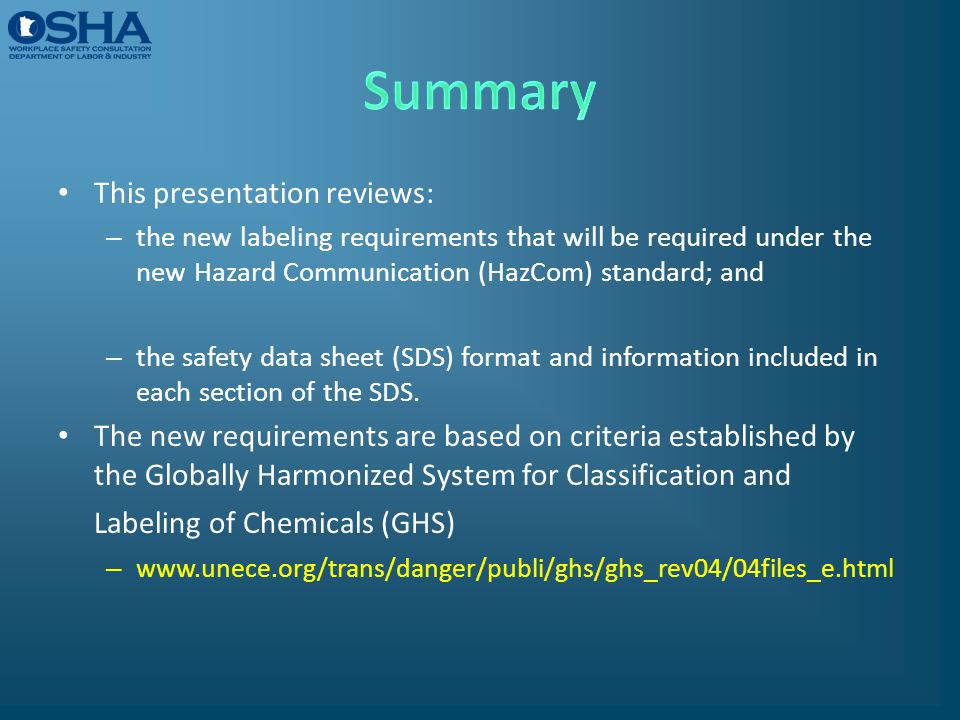 This presentation reviews: – the new labeling requirements that will be required under the new Hazard Communication (HazCom) standard; and – the safet
