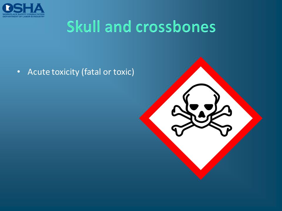 Acute toxicity (fatal or toxic)
