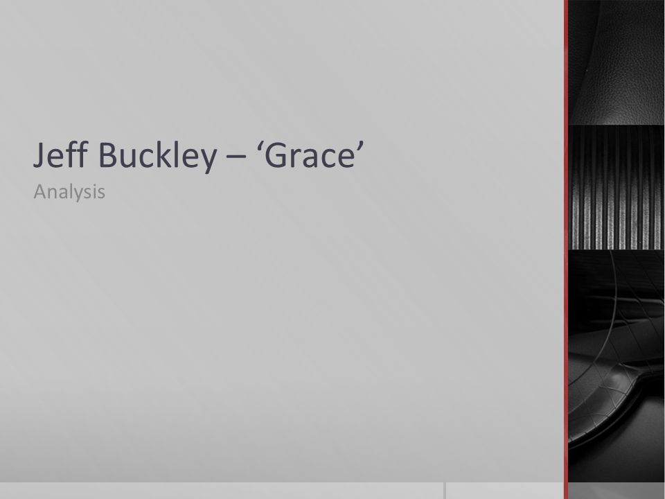 Jeff Buckley – Grace Analysis