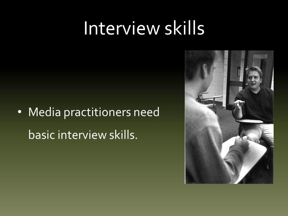 Interview skills: step five Ask quantitative questions.