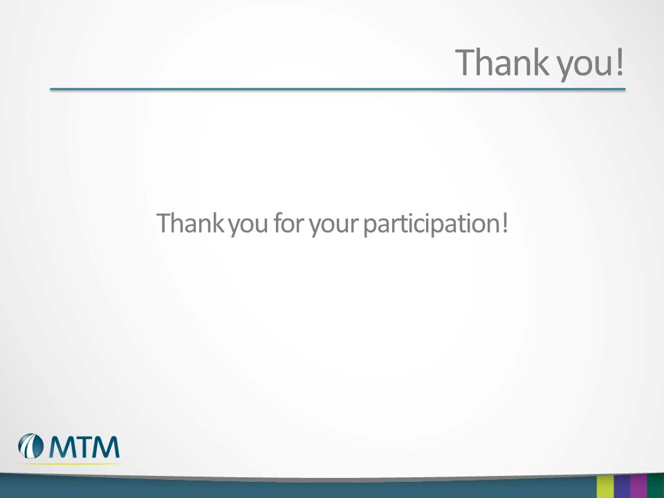Thank you! Thank you for your participation!
