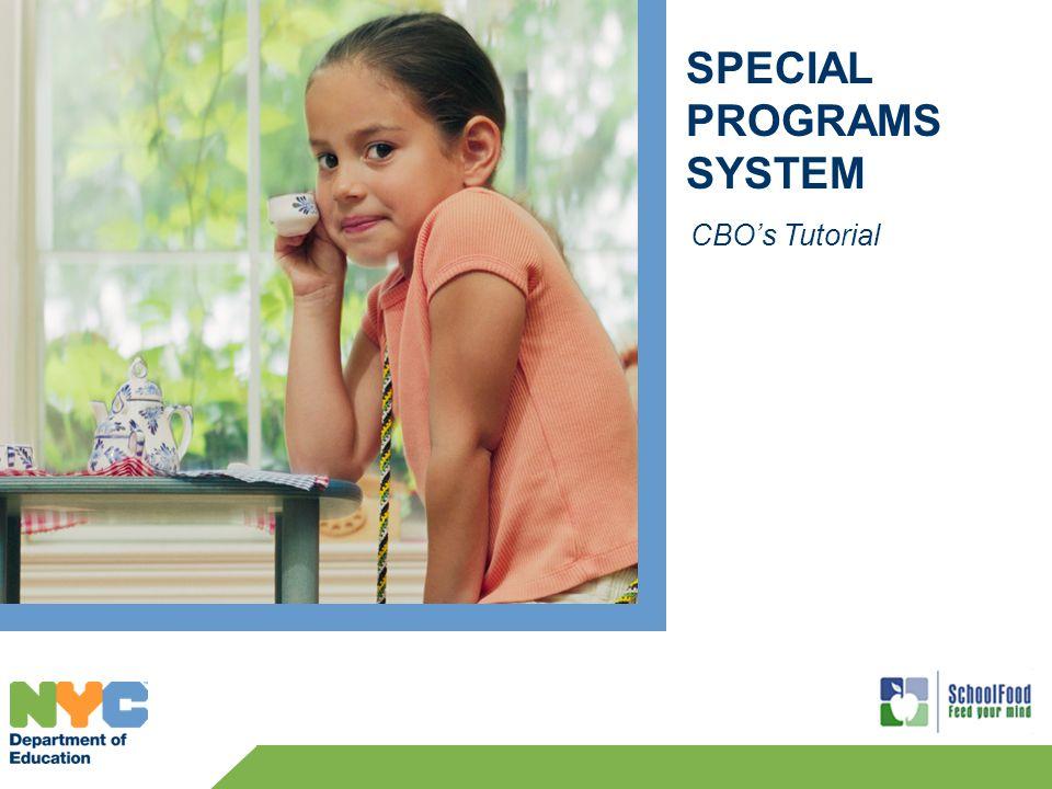 SPECIAL PROGRAMS SYSTEM CBOs Tutorial