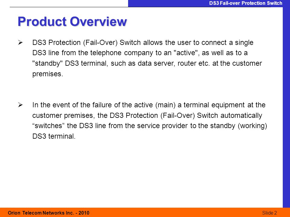 Slide 2 Orion Telecom Networks Inc.