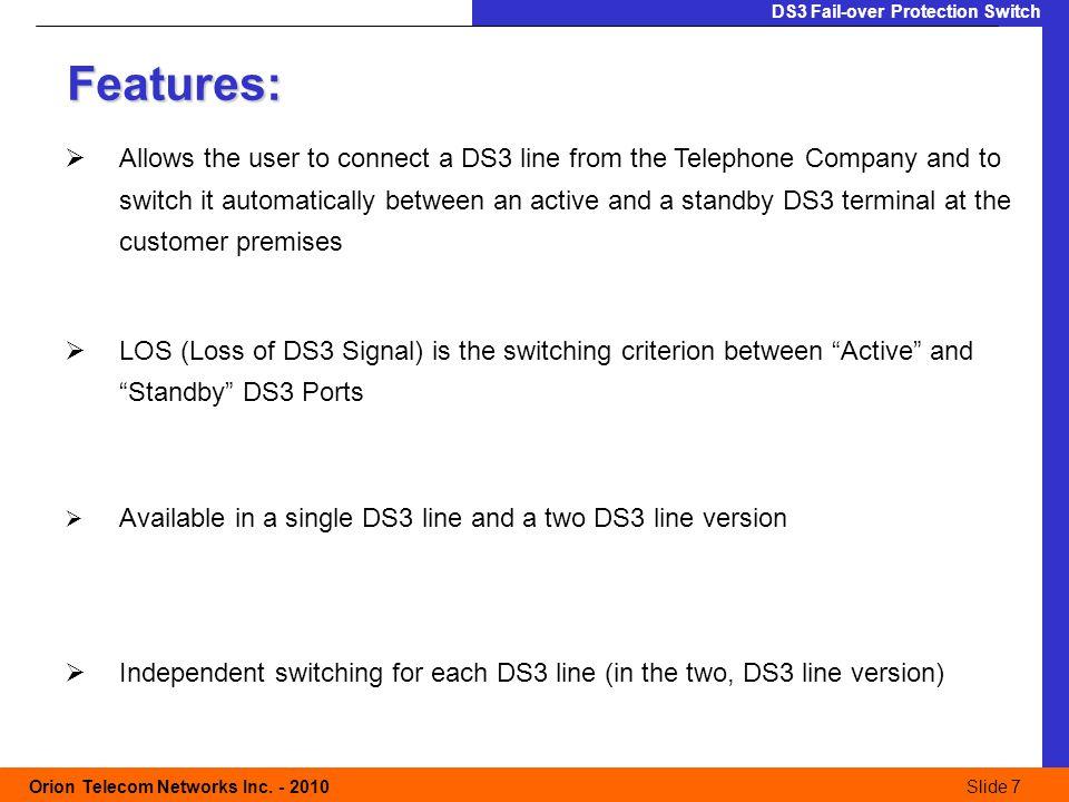 Slide 7 Orion Telecom Networks Inc.