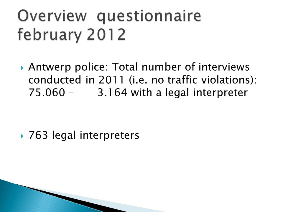 Do interpreters denounce certain aspects of the legal system after the interview.