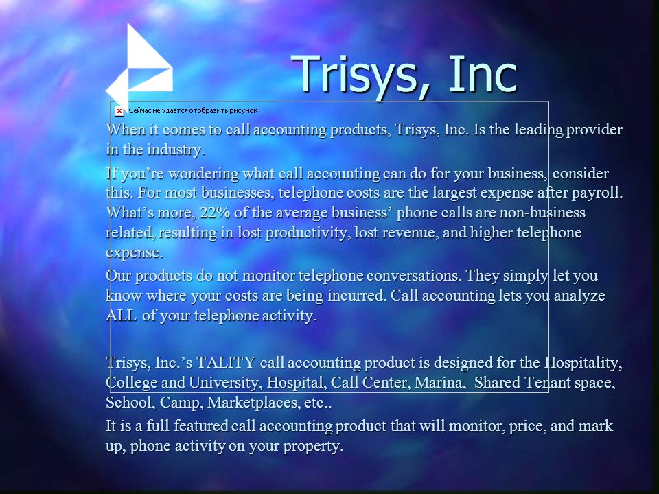 When it comes to call accounting products, Trisys, Inc. Is the leading provider in the industry. If youre wondering what call accounting can do for yo