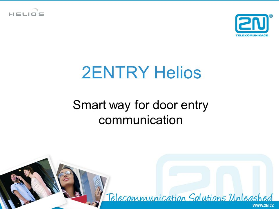2ENTRY Helios Smart way for door entry communication