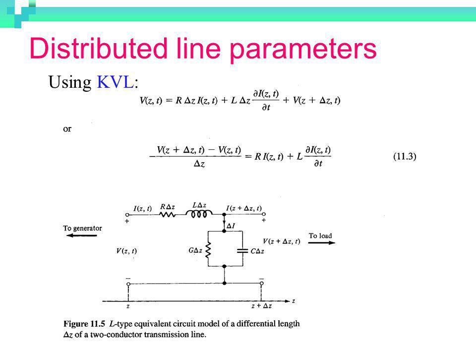 Distributed line parameters Using KVL: