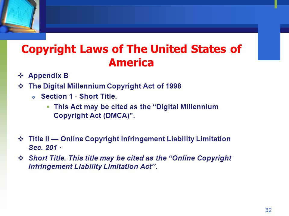 Copyright Laws of The United States of America Appendix B The Digital Millennium Copyright Act of 1998 Section 1 · Short Title. This Act may be cited