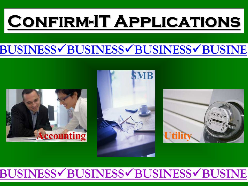 34 Confirm-IT Applications SERVICE SERVICE SERVICE SERVICE S Food Delivery SERVICE SERVICE SERVICE SERVICE S Repair Restaurant SMB Delivery