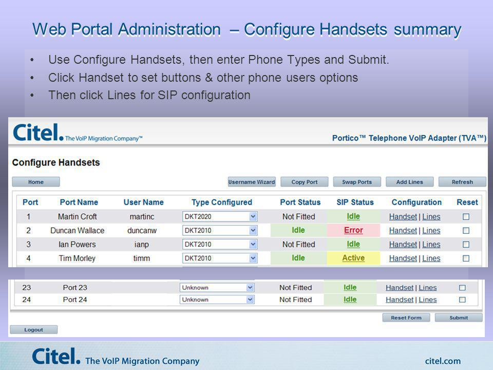 Web Portal Administration – Configure Handsets summary Use Configure Handsets, then enter Phone Types and Submit. Click Handset to set buttons & other