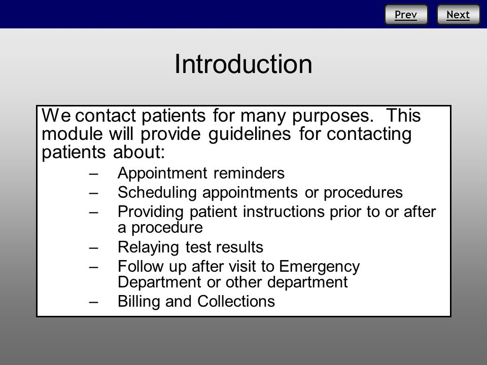 NextPrev Introduction We contact patients for many purposes.
