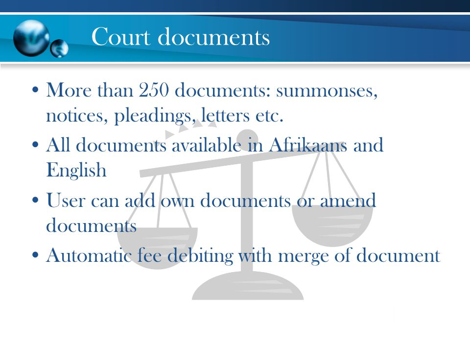 Court documents More than 250 documents: summonses, notices, pleadings, letters etc.