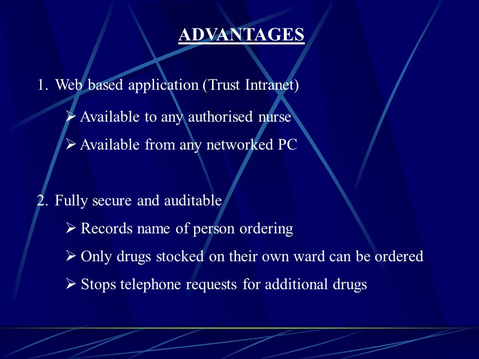 ADVANTAGES 3.Evidential support for: C.N.S.T.