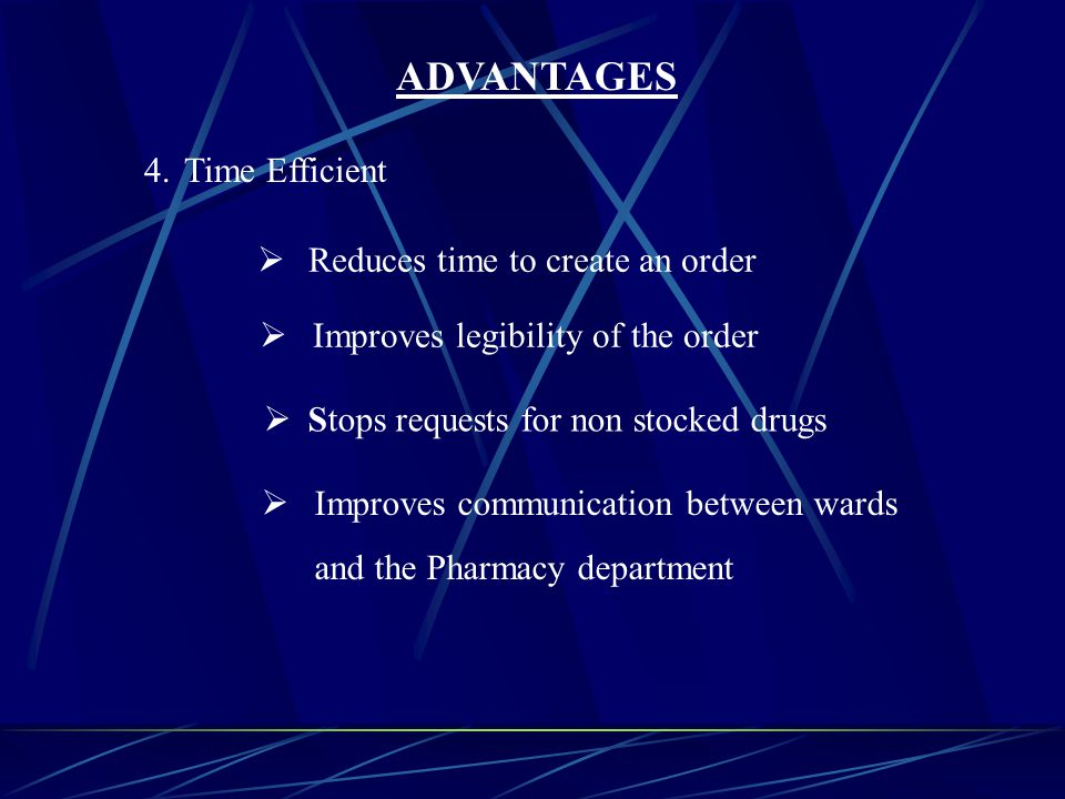 5.Stock Efficiency Reduces duplication of work Identifies items where the stock level on the ward needs to be addressed Reduces telephone calls ADVANTAGES