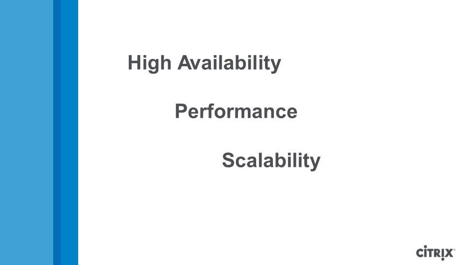 High Availability Performance Scalability