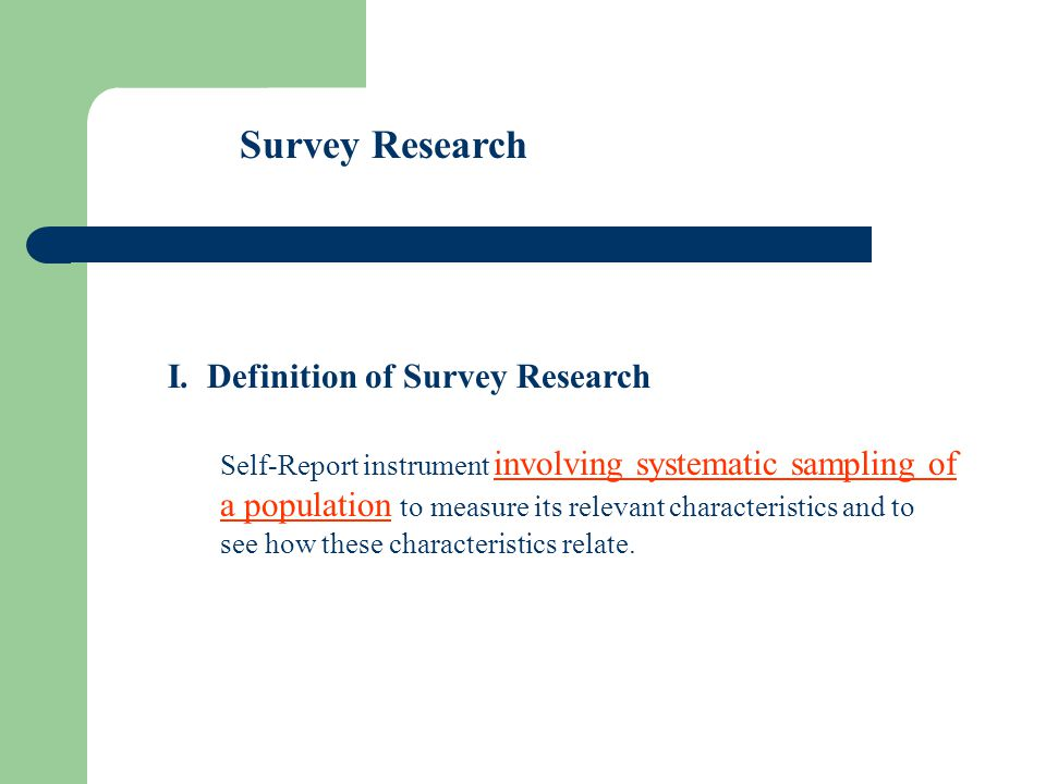 Survey Research I.
