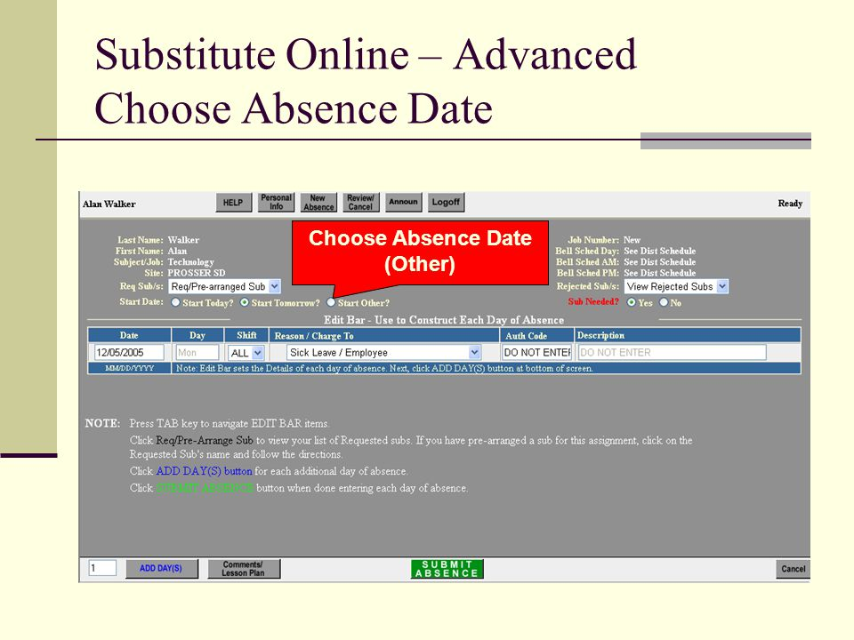 Substitute Online – Advanced Choose Absence Date Choose Absence Date (Other)