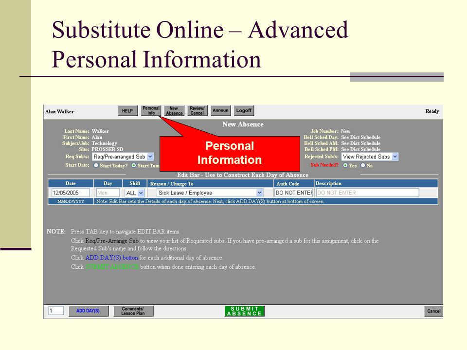 Substitute Online – Advanced Personal Information Personal Information