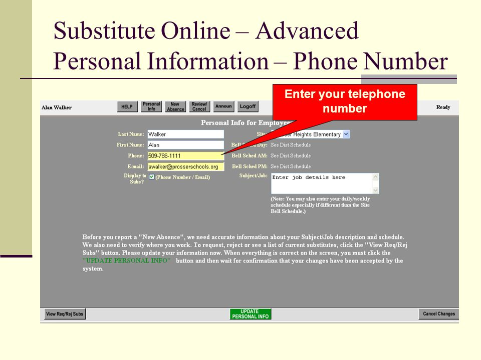 Substitute Online – Advanced Personal Information – Phone Number Enter your telephone number