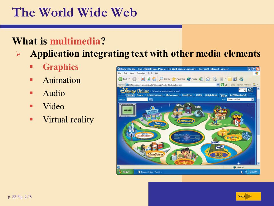 The World Wide Web What graphics formats are used on the Web.