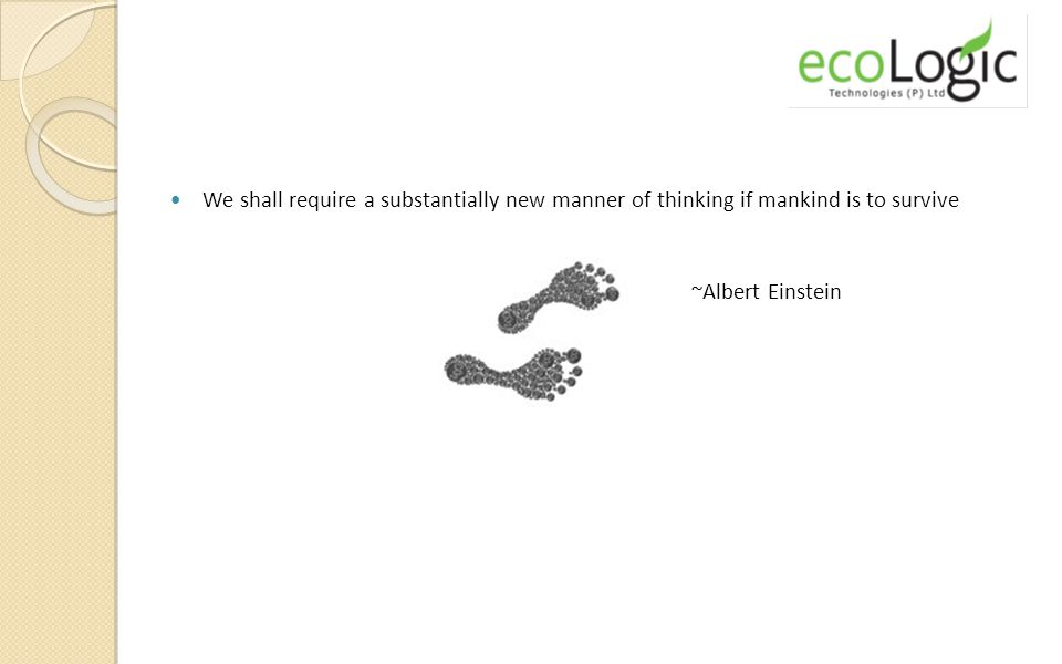 We shall require a substantially new manner of thinking if mankind is to survive ~Albert Einstein