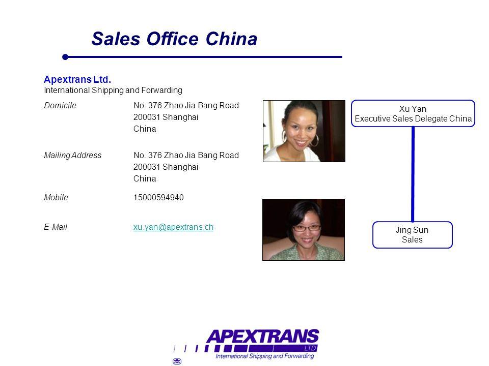 Sales Office China Apextrans Ltd. International Shipping and Forwarding DomicileNo. 376 Zhao Jia Bang Road 200031 Shanghai China Mailing AddressNo. 37