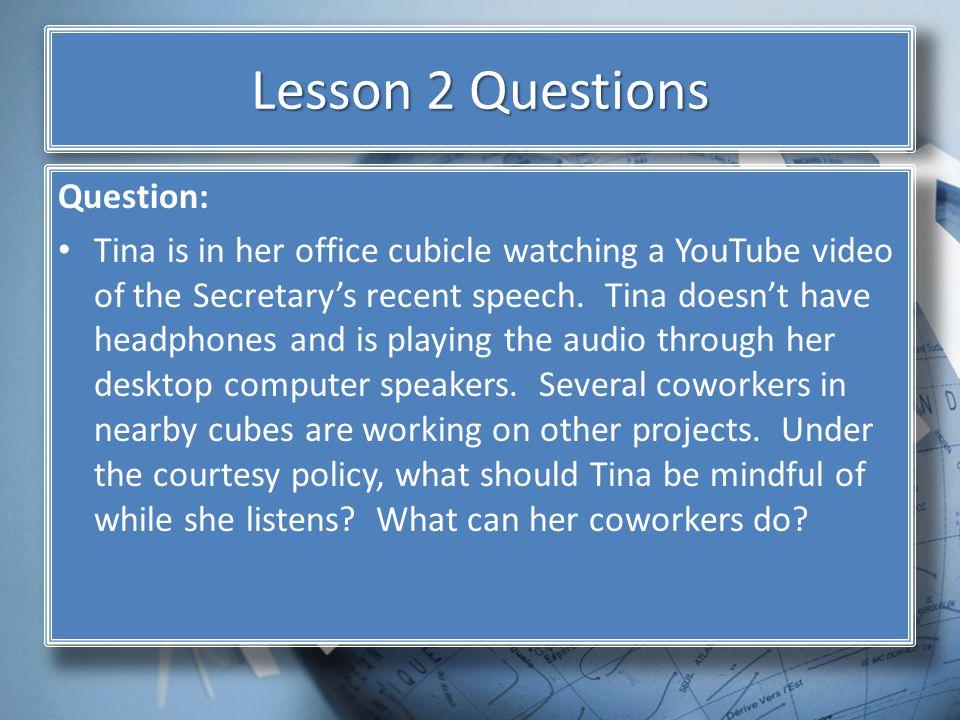 Lesson 2 Questions