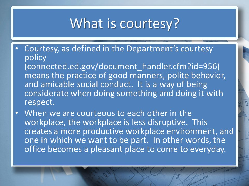 What is courtesy.
