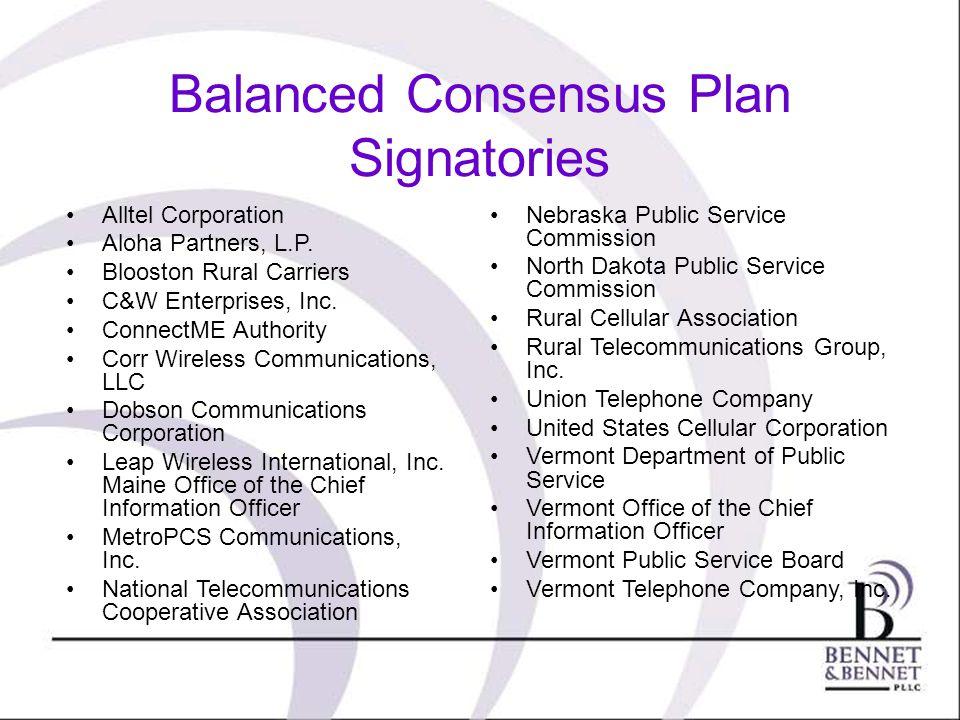 Balanced Consensus Plan Signatories Alltel Corporation Aloha Partners, L.P. Blooston Rural Carriers C&W Enterprises, Inc. ConnectME Authority Corr Wir