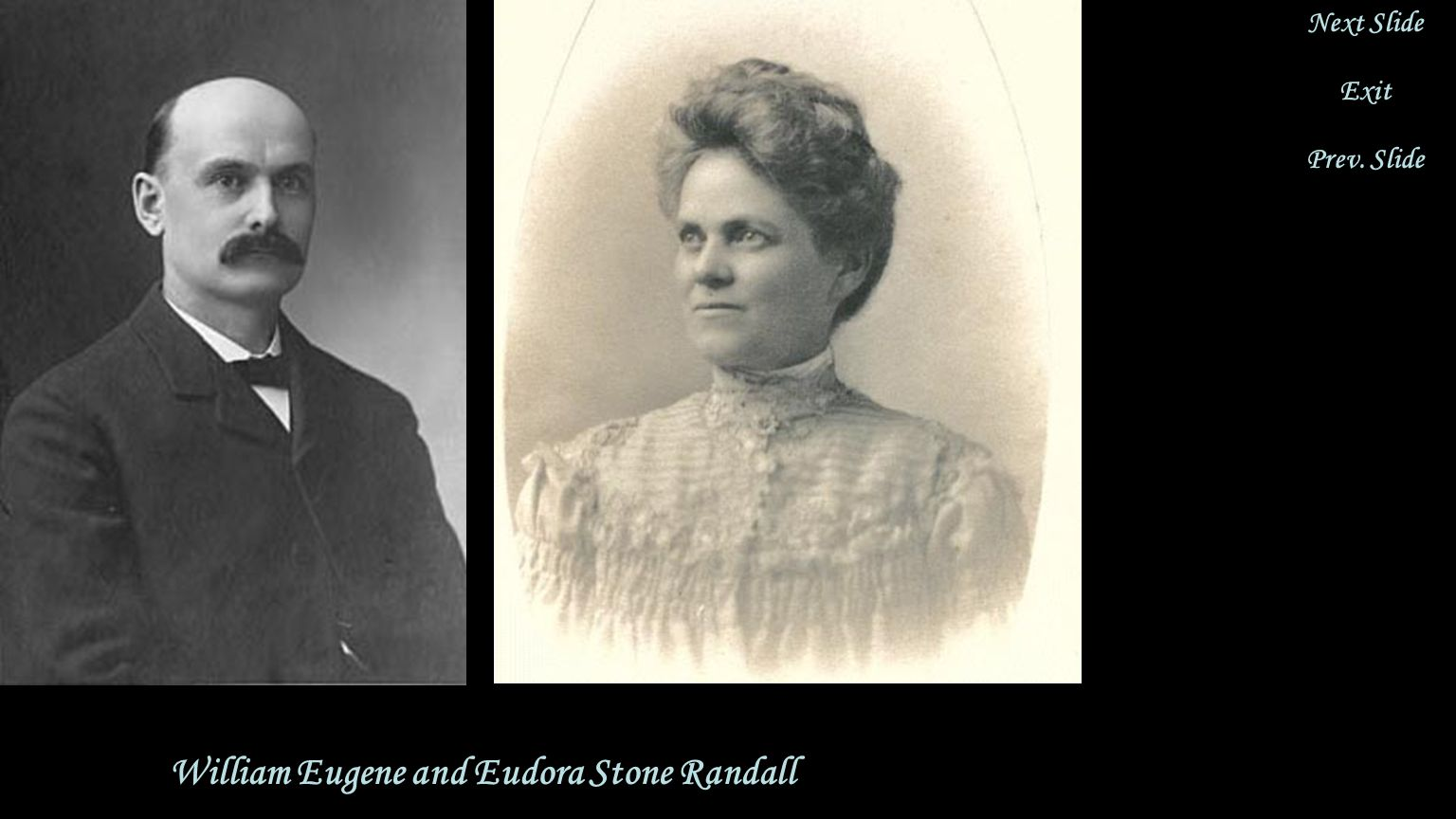 William Eugene and Eudora Stone Randall on Their Wedding Day Eugene Wilson Randall was born in Winona, MN.