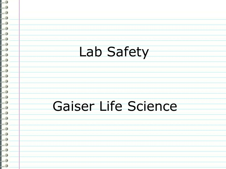 Lab Safety Gaiser Life Science