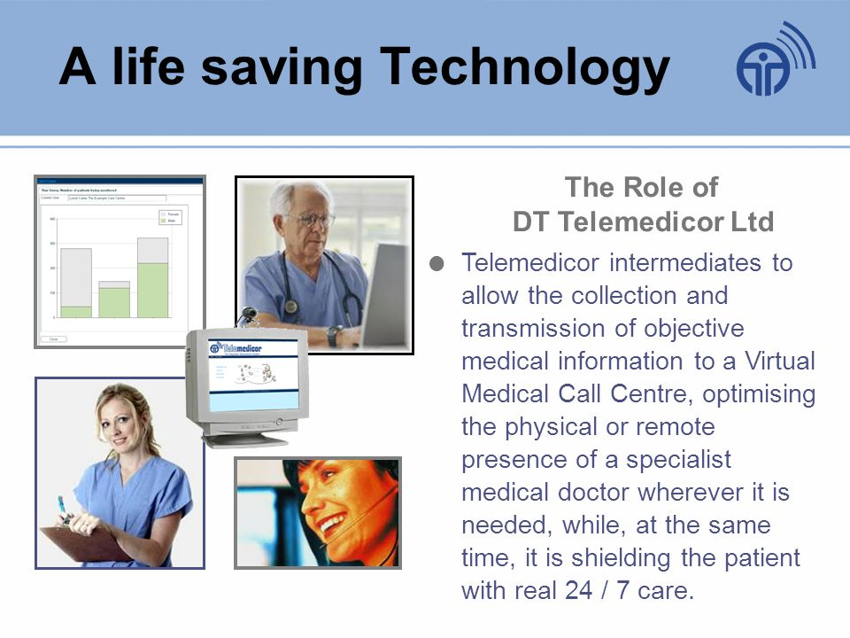 The System s basic elements Telemedicor Platform (TP) The software, the hardware and the communication technologies that support and unify the whole system.