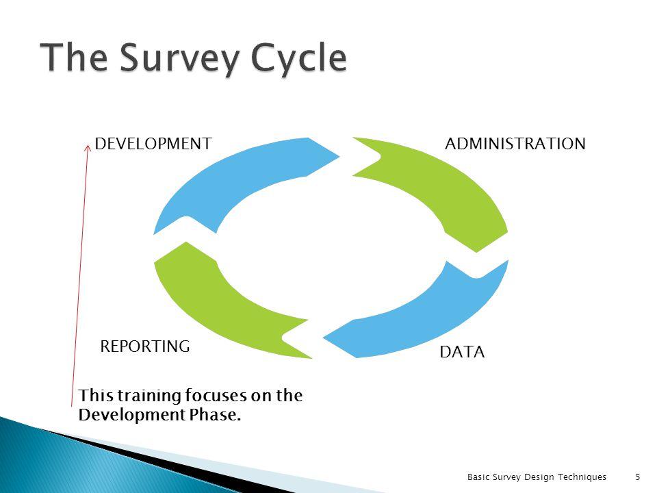 5 DEVELOPMENTADMINISTRATION DATA REPORTING This training focuses on the Development Phase.