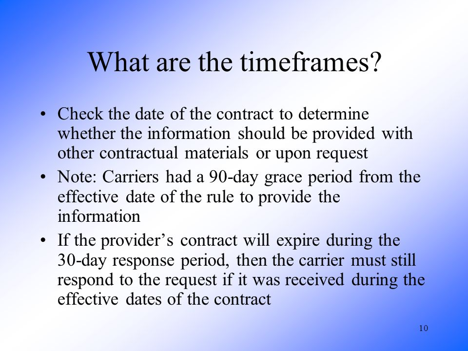 10 What are the timeframes.