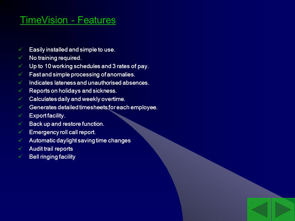 TimeVision - Features Easily installed and simple to use.