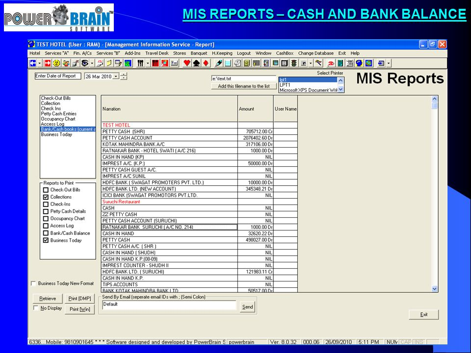 MIS REPORTS – CASH AND BANK BALANCE