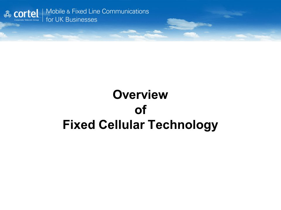 Overview of Fixed Cellular Technology